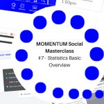 MOMENTUM Social Masterclass #7 - Statistics Basic Overview Image