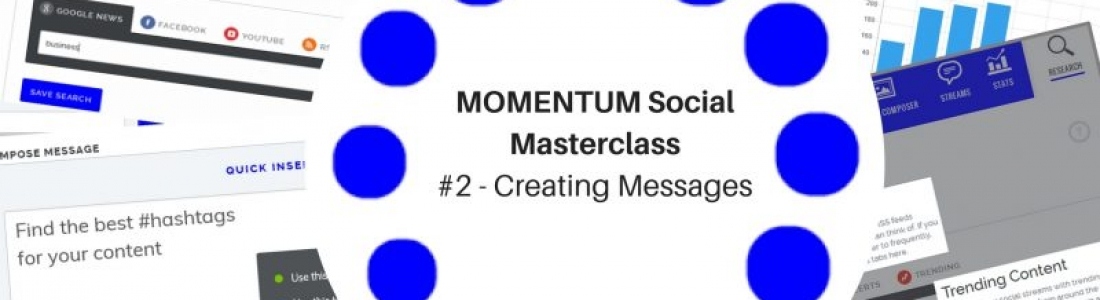 MOMENTUM Social Masterclass #2 – Creating Messages