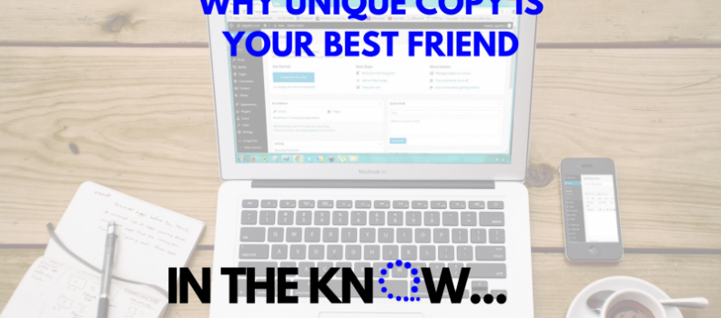 3. Why Unique Copy Is Your Best Friend | In The Know Blog Series – Search Engine Optimization