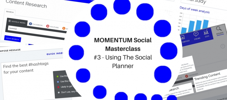 MOMENTUM SOCIAL MASTERCLASS #3 – USING THE SOCIAL PLANNER