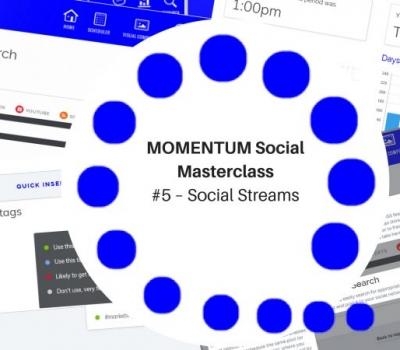 MOMENTUM Social Masterclass #5 – Social Streams