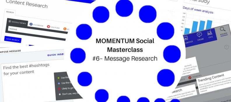 MOMENTUM Social Masterclass #6 – Message Research